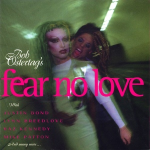 fear no love